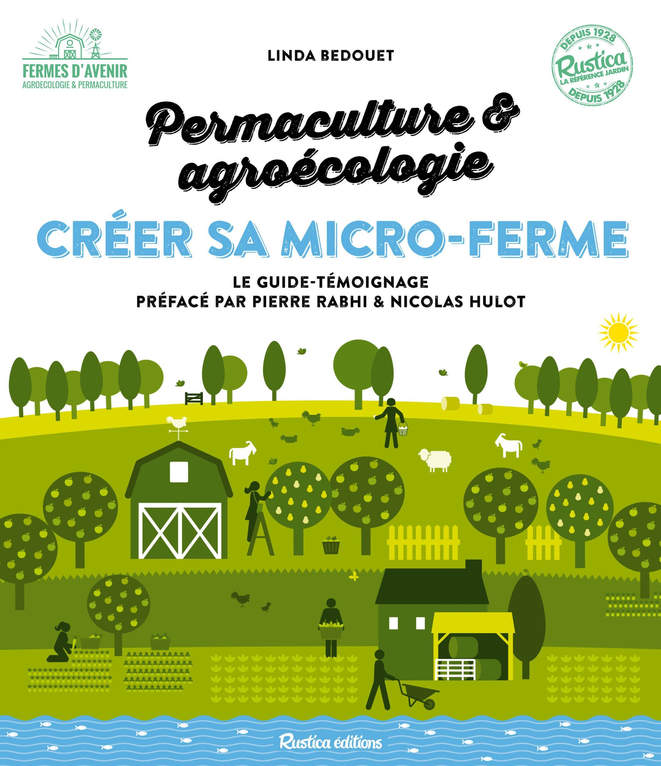 CREER SA MICRO-FERME : PERMACULTURE ET AGROECOLOGIE