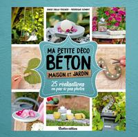 MA PETITE DECO BETON - MAISON ET JARDIN