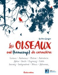 LES OISEAUX ONT (BEAUCOUP) DE CARACTERE
