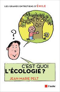 C'EST QUOI L'ECOLOGIE ?