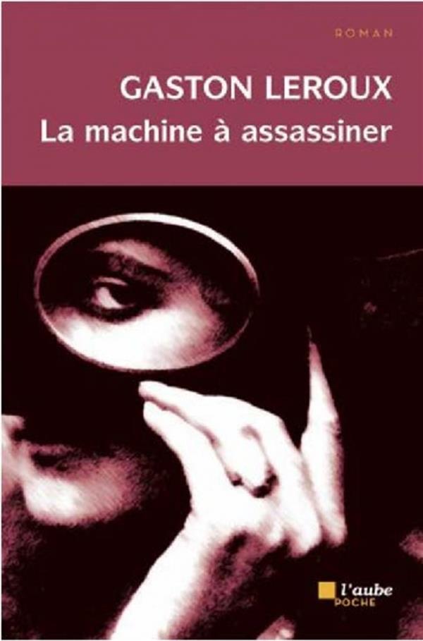 LA MACHINE A ASSASSINER