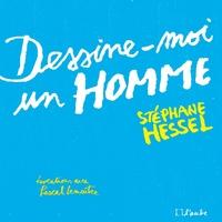 DESSINE-MOI UN HOMME (ILLUSTRE)
