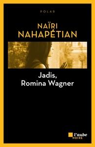 Jadis, Romina Wagner