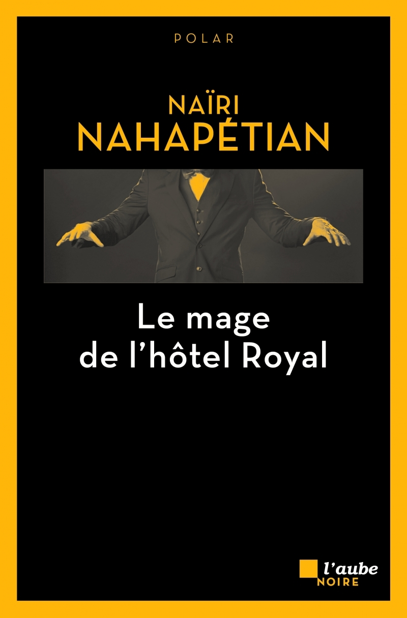 LE MAGE DE L'HOTEL ROYAL