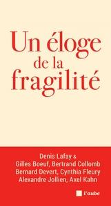 UN ELOGE DE LA FRAGILITE
