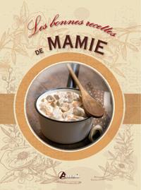 BONNES RECETTES DE MAMIE (LES)