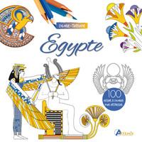 EGYPTE : 100 DESSINS A COLORIER POUR DESTRESSER