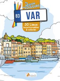VAR MA REGION EN COULEURS 30 LIEUX INCONTOURNABLES