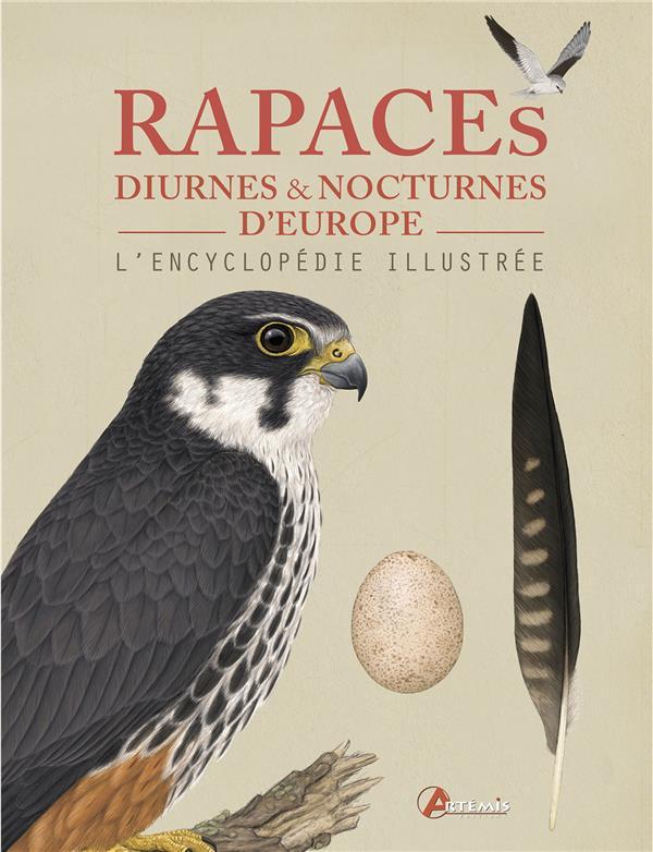 RAPACES DIURNES ET NOCTURNES D EUROPE L ENCYCLOPEDIE ILLUSTREE