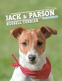 JACK ET LE PARSON RUSSELL TERRIER (LE)