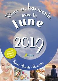 VIVRE EN HARMONIE AVEC LA LUNE 2019, SANTE, BEAUTE, BIEN-ETRE