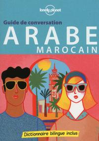 GUIDE DE CONVERSATION ARABE MAROCAIN 4ED