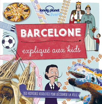 BARCELONE EXPLIQUE AUX KIDS