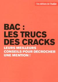 BAC : LES TRUCS DES CRACKS