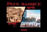 PAYS BASQUE AVANT-APRES