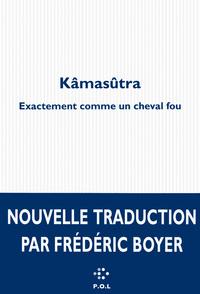 KAMASUTRA EXACTEMENT COMME UN CHEVAL FOU