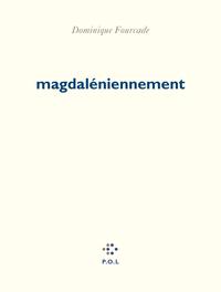 MAGDALENIENNEMENT