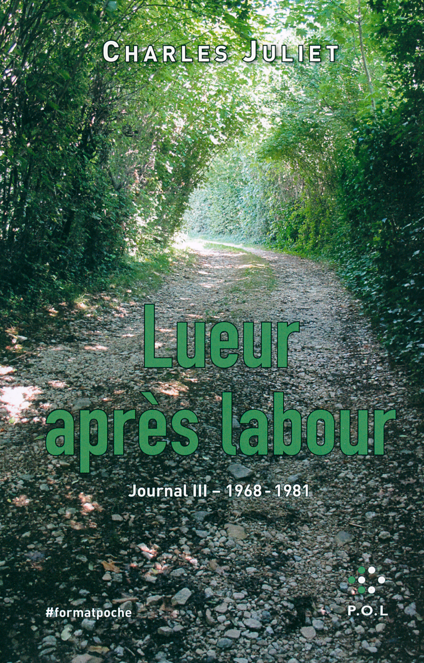 LUEUR APRES LABOUR, JOURNAL 3 (1968-1981)