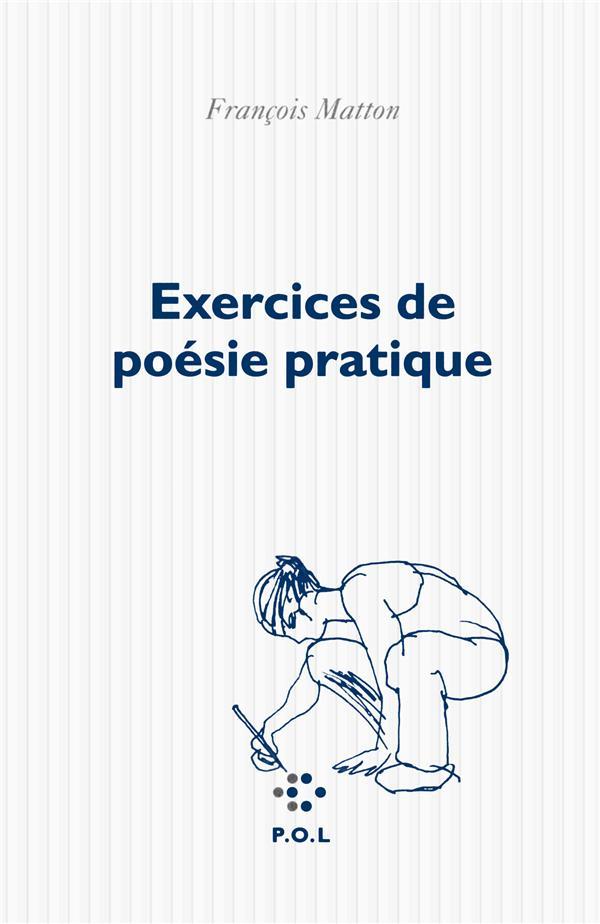 EXERCICES DE POESIE PRATIQUE