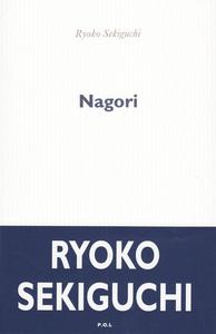 NAGORI - LA NOSTALGIE DE LA SAISON QUI VIENT DE NOUS QUITTER