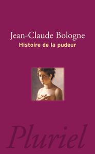 HISTOIRE DE LA PUDEUR
