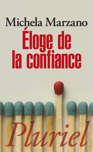 ELOGE DE LA CONFIANCE