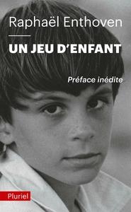 UN JEU D'ENFANT - LA PHILOSOPHIE