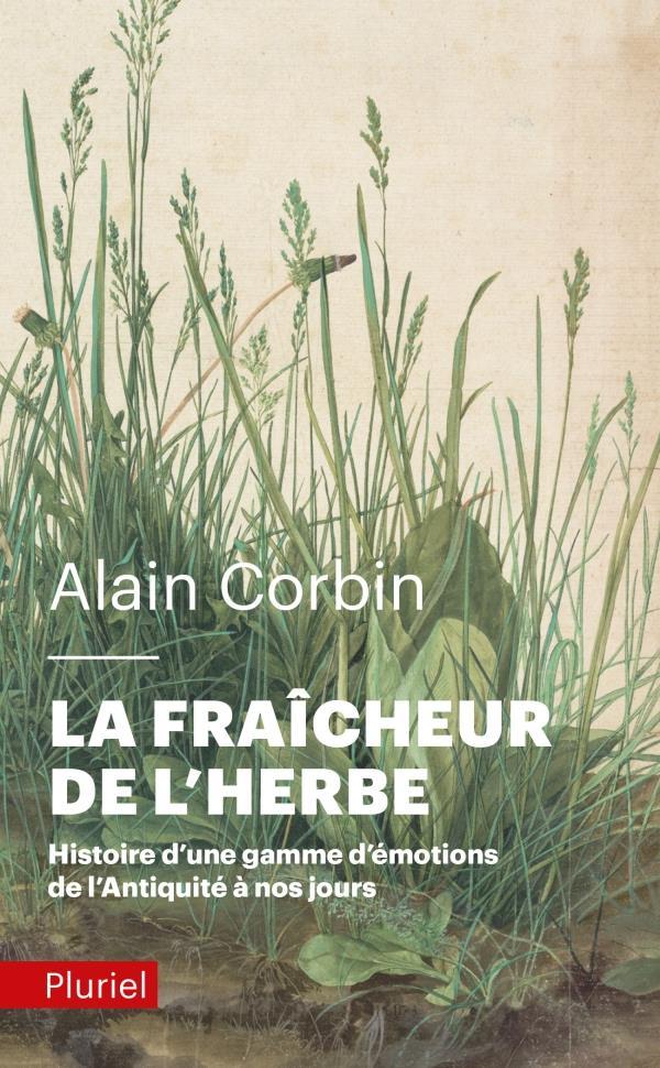 LA FRAICHEUR DE L'HERBE - HISTOIRE D'UNE GAMME D'EMOTIONS DE L'ANTIQUITE A NOS JOURS