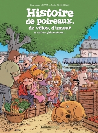 HISTOIRE DE POIREAUX - HISTOIRE COMPLETE