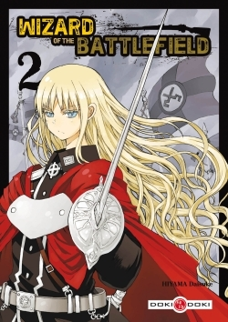 WIZARD OF THE BATTLEFIELD - VOLUME 2