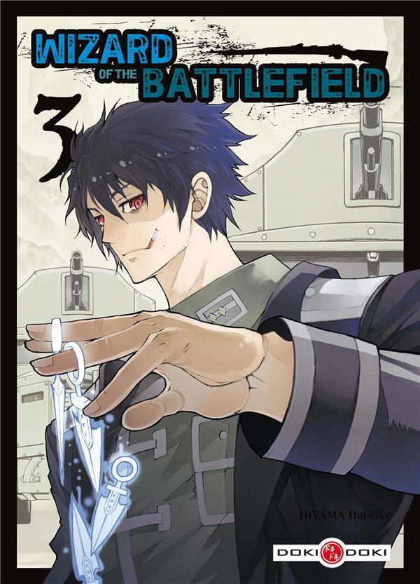 WIZARD OF THE BATTLEFIELD - VOLUME 3