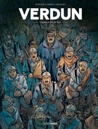 VERDUN - VOLUME 2 - L'AGONIE DU FORT DE VAUX