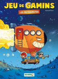 JEU DE GAMINS T4 - LES ASTRONAUTES