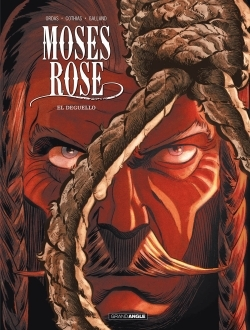 MOSES ROSES - T3 - MOSES ROSE - VOLUME 3 - DEGUELLO