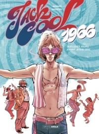 JACK COOL - VOLUME 1 - 1966 QUELQUES JOURS AVANT JESUS-GRIS...