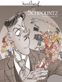 M. PAGNOL EN BD : LE SCHPOUNTZ - HISTOIRE COMPLETE - T1