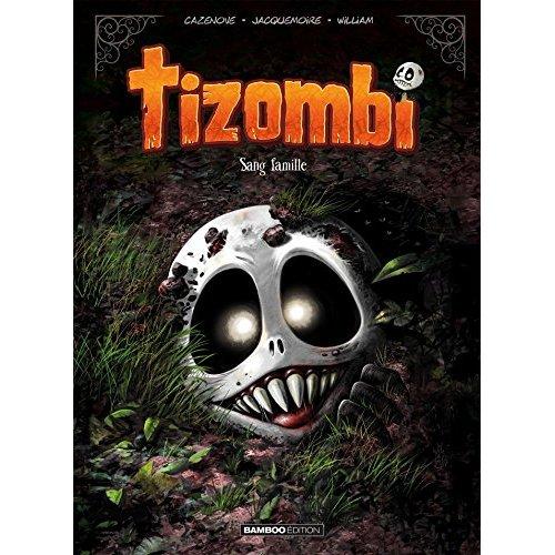 TIZOMBI - TOME 2