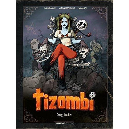 TIZOMBI - TOME 2 EDITION LUXE