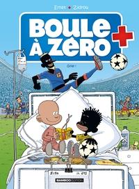 BOULE A ZERO - TOME 7 - GOAL !