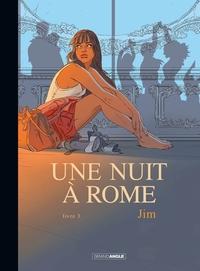 UNE NUIT A ROME - VOLUME 3 VERSION TOILEE
