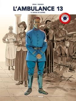 L'AMBULANCE 13 - VOLUME 6  CENTENAIRE 14-18