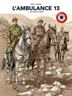 L'AMBULANCE 13 - VOLUME 7  CENTENAIRE 14-18