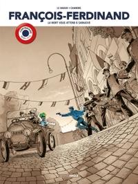 FRANCOIS FERDINAND - HISTOIRE COMPLETE CENTENAIRE 14-18