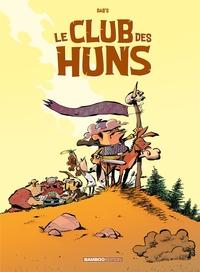LE CLUB DES HUNS - TOME 1