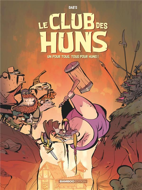 LE CLUB DES HUNS - TOME 02