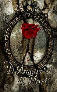 D'AMOUR ET DE MORT