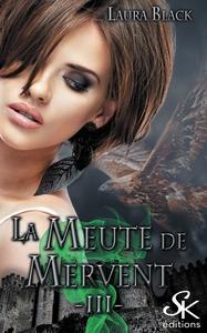 LA MEUTE DE MERVENT 3