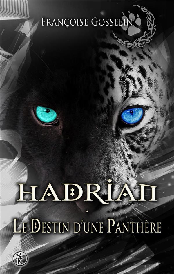 HADRIAN, LE DESTIN D'UNE PANTHERE