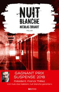 NUIT BLANCHE. PRIX DU SUSPENSE PSYCHOLOGIQUE 2EME EDITION 2018