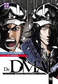 DR DMAT - DISASTER MEDICAL ASSISTANCE TEAM T10